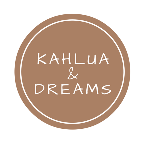Kahlua and Dreams